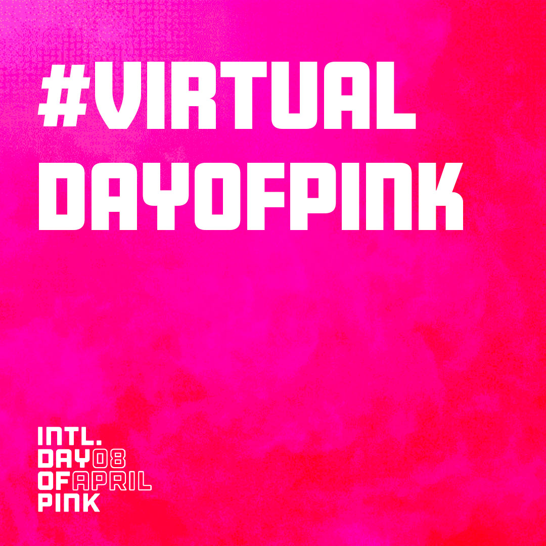 April 8 International Day Of Pink Show Virtual
